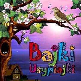 Bajki usypiajki - Audiobook (Książka audio MP3) do pobrania w całości w archiwum ZIP
