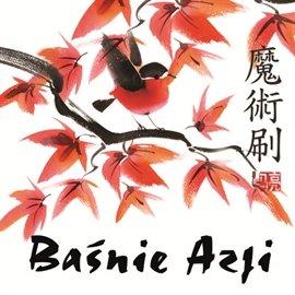 Baśnie Azji - Audiobook (Książka audio MP3) do pobrania w całości w archiwum ZIP