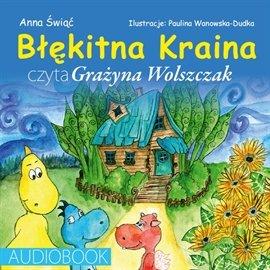 Błękitna kraina - Audiobook (Książka audio MP3) do pobrania w całości w archiwum ZIP