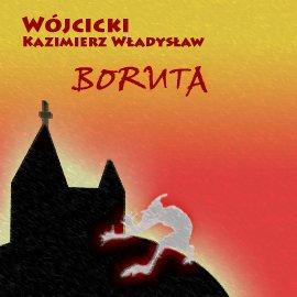 Boruta - Audiobook (Książka audio MP3) do pobrania w całości w archiwum ZIP