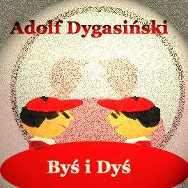 Byś i Dyś - Audiobook (Książka audio MP3) do pobrania w całości w archiwum ZIP