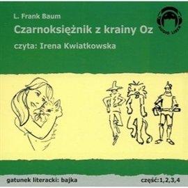 Czarnoksiężnik z krainy Oz - Audiobook (Książka audio MP3) do pobrania w całości w archiwum ZIP