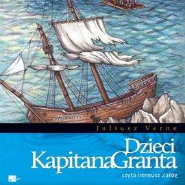 Dzieci kapitana Granta - Audiobook (Książka audio MP3) do pobrania w całości w archiwum ZIP