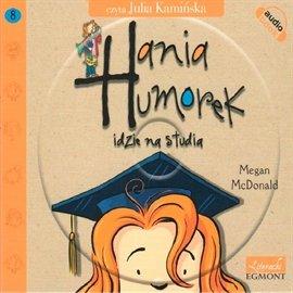 Hania Humorek idzie na studia - Audiobook (Książka audio MP3) do pobrania w całości w archiwum ZIP