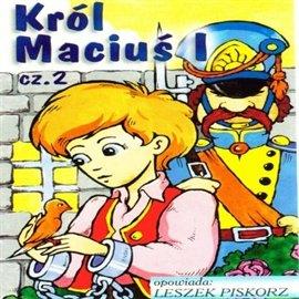 Król Maciuś I cz.2 - Audiobook (Książka audio MP3) do pobrania w całości w archiwum ZIP