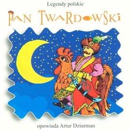 Legendy polskie. Pan Twardowski - Audiobook (Książka audio MP3) do pobrania w całości w archiwum ZIP
