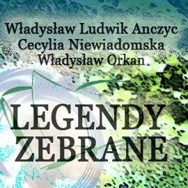 Legendy zebrane - Audiobook (Książka audio MP3) do pobrania w całości w archiwum ZIP
