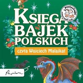 Posłuchajki. Księga bajek polskich - Audiobook (Książka audio MP3) do pobrania w całości w archiwum ZIP