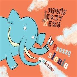 Proszę słonia - Audiobook (Książka audio MP3) do pobrania w całości w archiwum ZIP