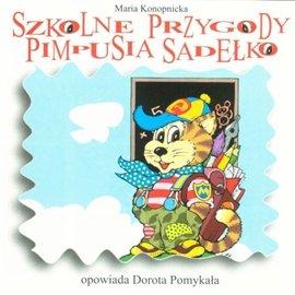 Szkolne przygody Pimpusia Sadełko - Audiobook (Książka audio MP3) do pobrania w całości w archiwum ZIP