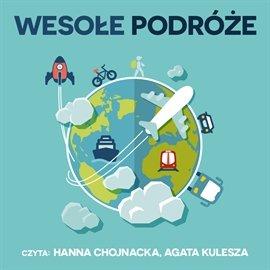 Wesołe podróże - Audiobook (Książka audio MP3) do pobrania w całości w archiwum ZIP