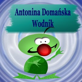 Wodnik - Audiobook (Książka audio MP3) do pobrania w całości w archiwum ZIP