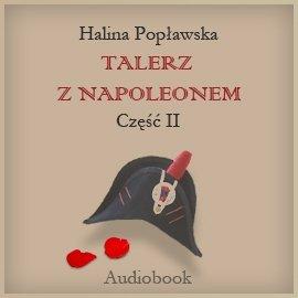 Talerz z Napoleonem. Część 2. Anton - Audiobook (Książka audio MP3) do pobrania w całości w archiwum ZIP
