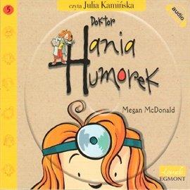 Doktor Hania Humorek - Audiobook (Książka audio MP3) do pobrania w całości w archiwum ZIP