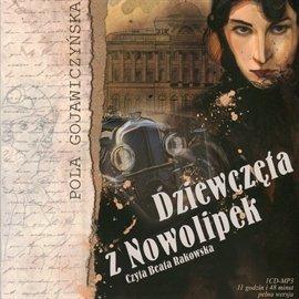 Dziewczęta z Nowolipek - Audiobook (Książka audio MP3) do pobrania w całości w archiwum ZIP