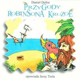 Przygody Robinsona Kruzoe - Audiobook (Książka audio MP3) do pobrania w całości w archiwum ZIP