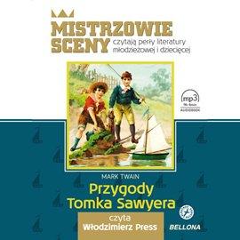 Przygody Tomka Sawyera - Audiobook (Książka audio MP3) do pobrania w całości w archiwum ZIP