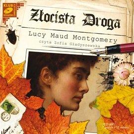 Złocista droga - Audiobook (Książka audio MP3) do pobrania w całości w archiwum ZIP