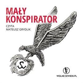 Mały Konspirator - Audiobook (Książka audio MP3) do pobrania w całości w archiwum ZIP