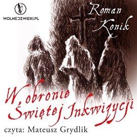 W obronie Świętej Inkwizycji - Audiobook (Książka audio MP3) do pobrania w całości w archiwum ZIP