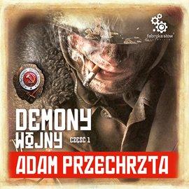 Demony Wojny. Część 1 - Audiobook (Książka audio MP3) do pobrania w całości w archiwum ZIP