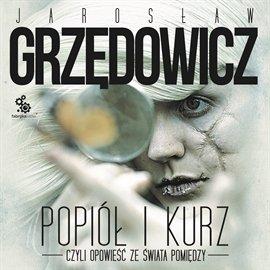 Popiół i kurz - Audiobook (Książka audio MP3) do pobrania w całości w archiwum ZIP