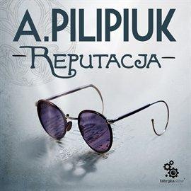Reputacja - Audiobook (Książka audio MP3) do pobrania w całości w archiwum ZIP