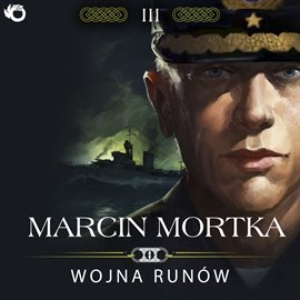 Trylogia nordycka. Tom 3. Wojna runów - Audiobook (Książka audio MP3) do pobrania w całości w archiwum ZIP