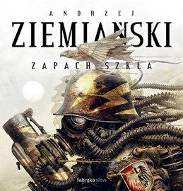 Zapach Szkła - Audiobook (Książka audio MP3) do pobrania w całości w archiwum ZIP