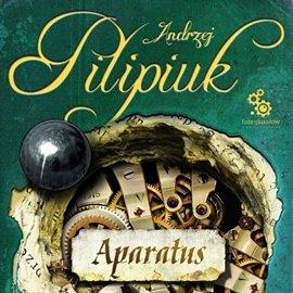 Aparatus - Audiobook (Książka audio MP3) do pobrania w całości w archiwum ZIP