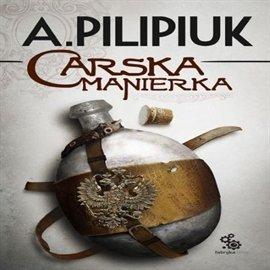 Carska manierka - Audiobook (Książka audio MP3) do pobrania w całości w archiwum ZIP