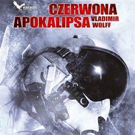 Czerwona apokalipsa - Audiobook (Książka audio MP3) do pobrania w całości w archiwum ZIP