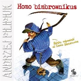 Homo bimbrownikus - Audiobook (Książka audio MP3) do pobrania w całości w archiwum ZIP
