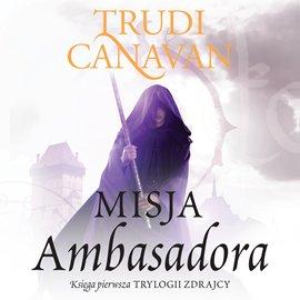 Misja ambasadora - Audiobook (Książka audio MP3) do pobrania w całości w archiwum ZIP