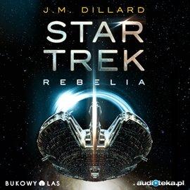 Star Trek Rebelia - Audiobook (Książka audio MP3) do pobrania w całości w archiwum ZIP