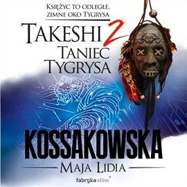 Takeshi. Taniec tygrysa - Audiobook (Książka audio MP3) do pobrania w całości w archiwum ZIP