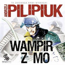 Wampir z MO - Audiobook (Książka audio MP3) do pobrania w całości w archiwum ZIP