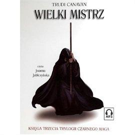 Wielki Mistrz - Księga III - Audiobook (Książka audio MP3) do pobrania w całości w archiwum ZIP