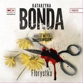 Florystka - Audiobook (Książka audio MP3) do pobrania w całości w archiwum ZIP