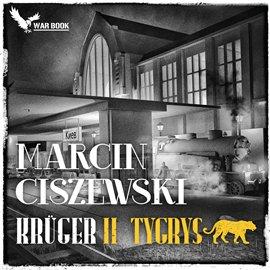 Kruger. Tom 2. Tygrys - Audiobook (Książka audio MP3) do pobrania w całości w archiwum ZIP