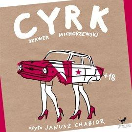 Cyrk - Audiobook (Książka audio MP3) do pobrania w całości w archiwum ZIP