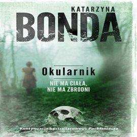 Okularnik - Audiobook (Książka audio MP3) do pobrania w całości w archiwum ZIP