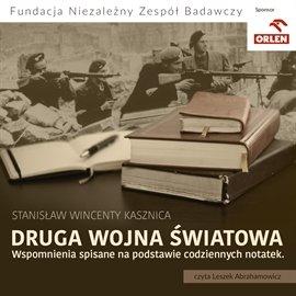 Druga wojna światowa. Wspomnienia spisane na podstawie codziennych notatek - Audiobook (Książka audio MP3) do pobrania w całości w archiwum ZIP