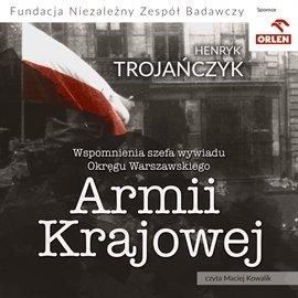 Wspomnienia szefa wywiadu warszawskiego okręgu Armii Krajowej - Audiobook (Książka audio MP3) do pobrania w całości w archiwum ZIP