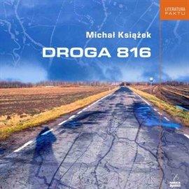Droga 816 - Audiobook (Książka audio MP3) do pobrania w całości w archiwum ZIP