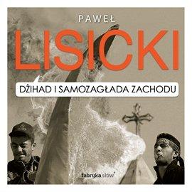 Dżihad. Samozagłada Zachodu - Audiobook (Książka audio MP3) do pobrania w całości w archiwum ZIP
