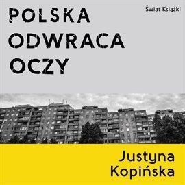 Polska odwraca oczy - Audiobook (Książka audio MP3) do pobrania w całości w archiwum ZIP