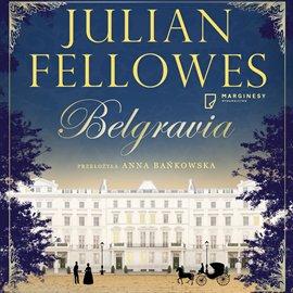 Belgravia - Audiobook (Książka audio MP3) do pobrania w całości w archiwum ZIP
