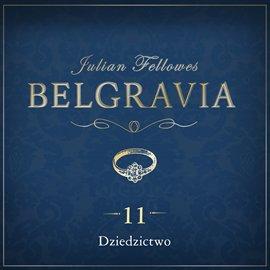 Belgravia. Odcinek 11 - Audiobook (Książka audio MP3) do pobrania w całości w archiwum ZIP