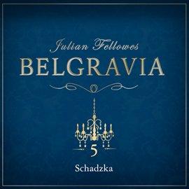 Belgravia. Odcinek 5 - Audiobook (Książka audio MP3) do pobrania w całości w archiwum ZIP